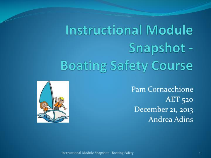 instructional module snapshot boating safety course n.