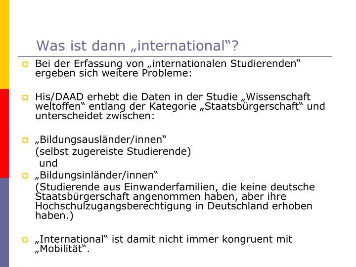"""Was ist dann """"international""""?"""