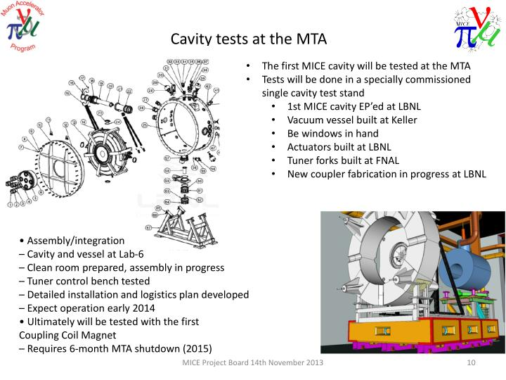 The first MICE cavity will be tested at the MTA