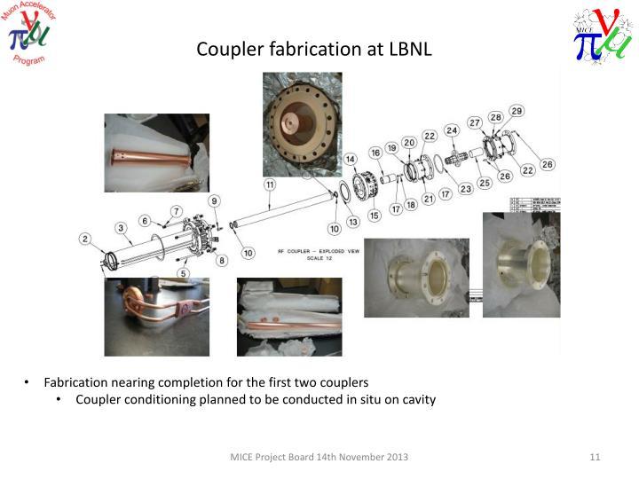 Coupler fabrication at LBNL