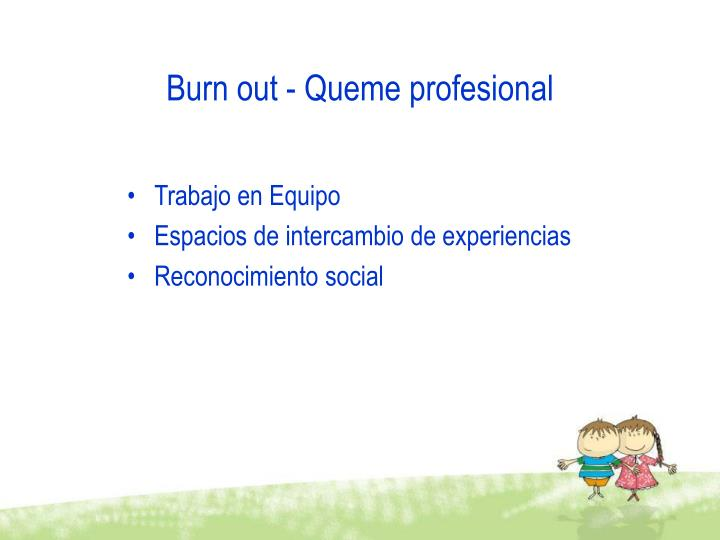 Burn out - Queme profesional