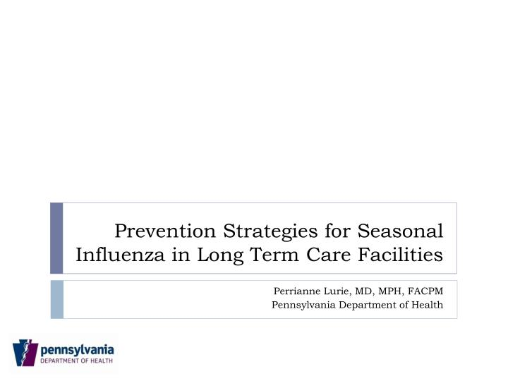 prevention strategies for seasonal influenza in long term care facilities n.