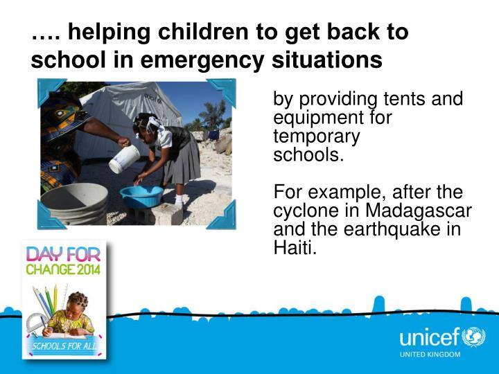 …. helping children to get back to  school in emergency situations