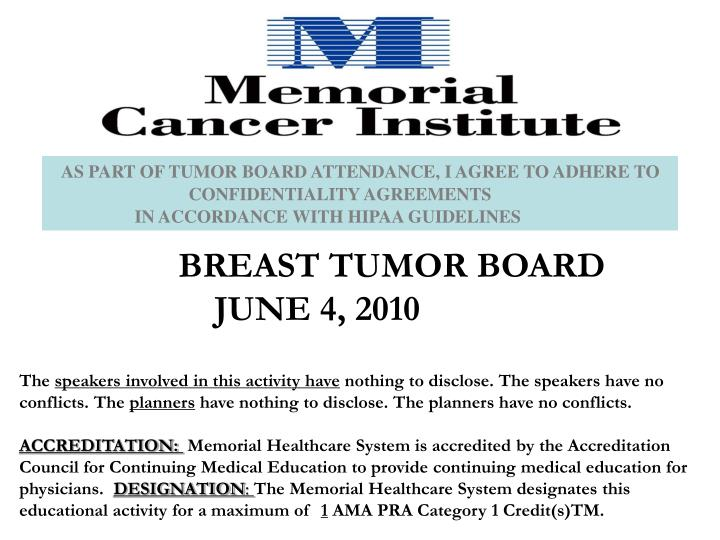 as part of tumor board attendance i agree to adhere to n.