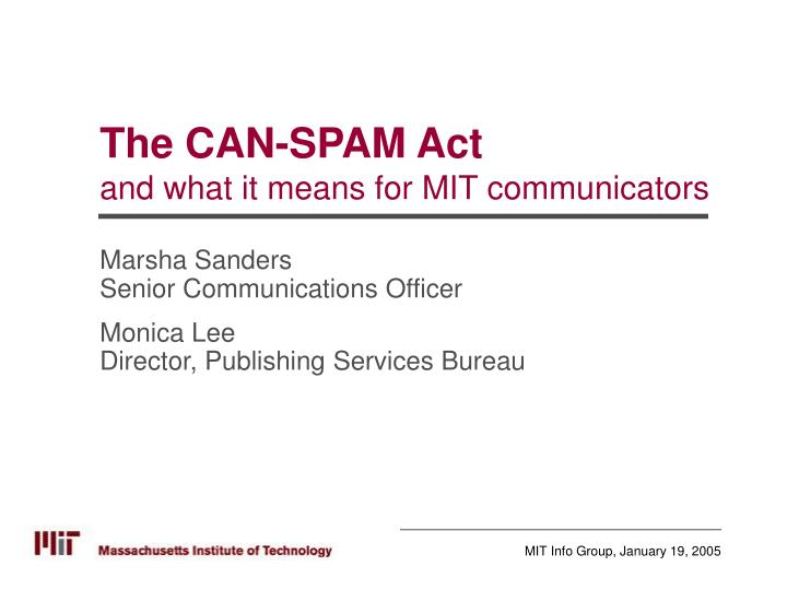 the can spam act and what it means for mit communicators n.