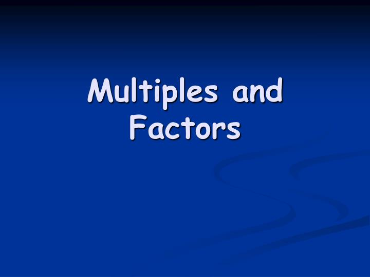 multiples and factors n.