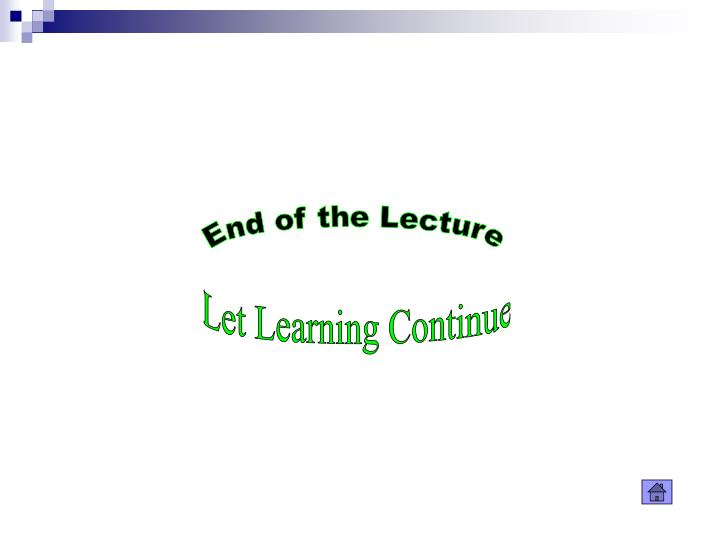 End of the Lecture