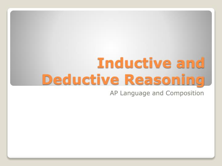 inductive and deductive reasoning n.
