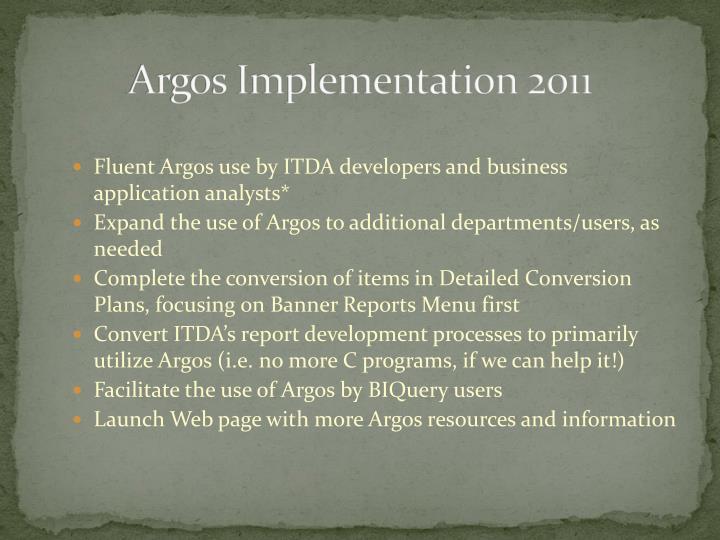 Argos Implementation 2011