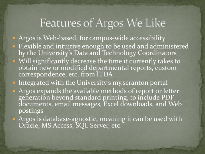 Features of Argos We Like