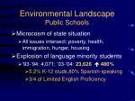 environmental landscape public schools