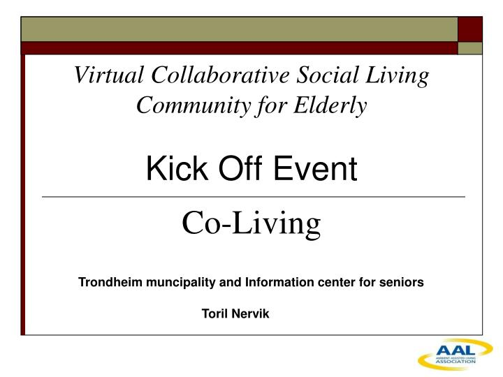 virtual collaborative social living community for elderly n.