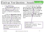 catch up your questions amanda