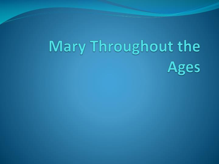 mary throughout the ages n.