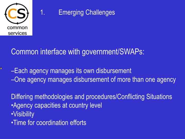 1.	Emerging Challenges