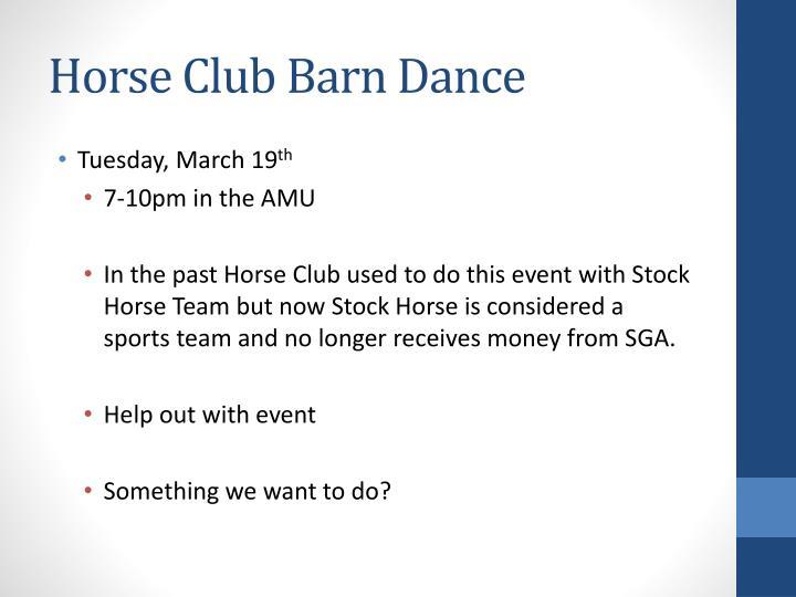 Horse Club Barn Dance