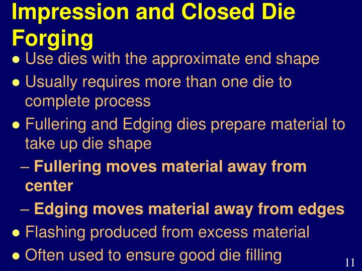 Impression and Closed Die Forging