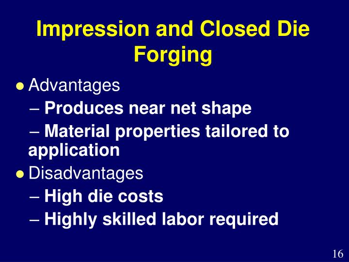 Impression and Closed Die