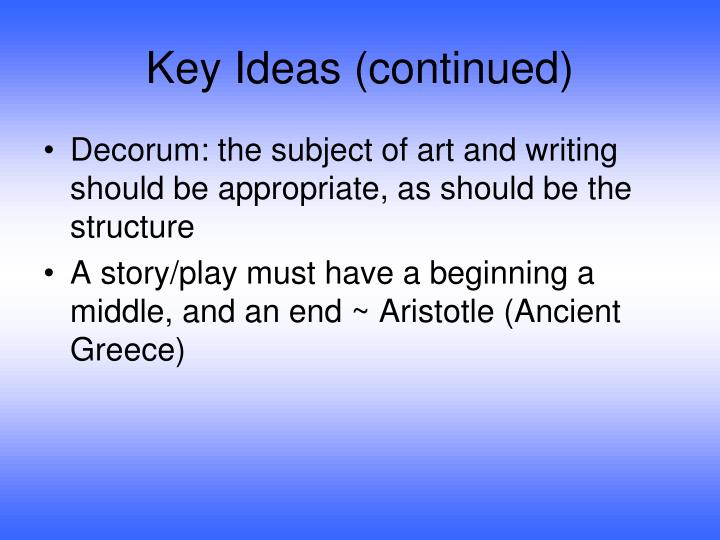 Key Ideas (continued)