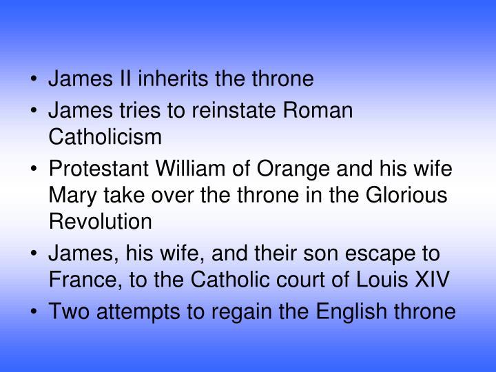 James II inherits the throne