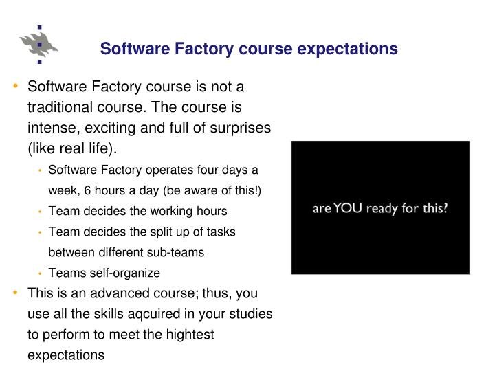 Software Factory course expectations