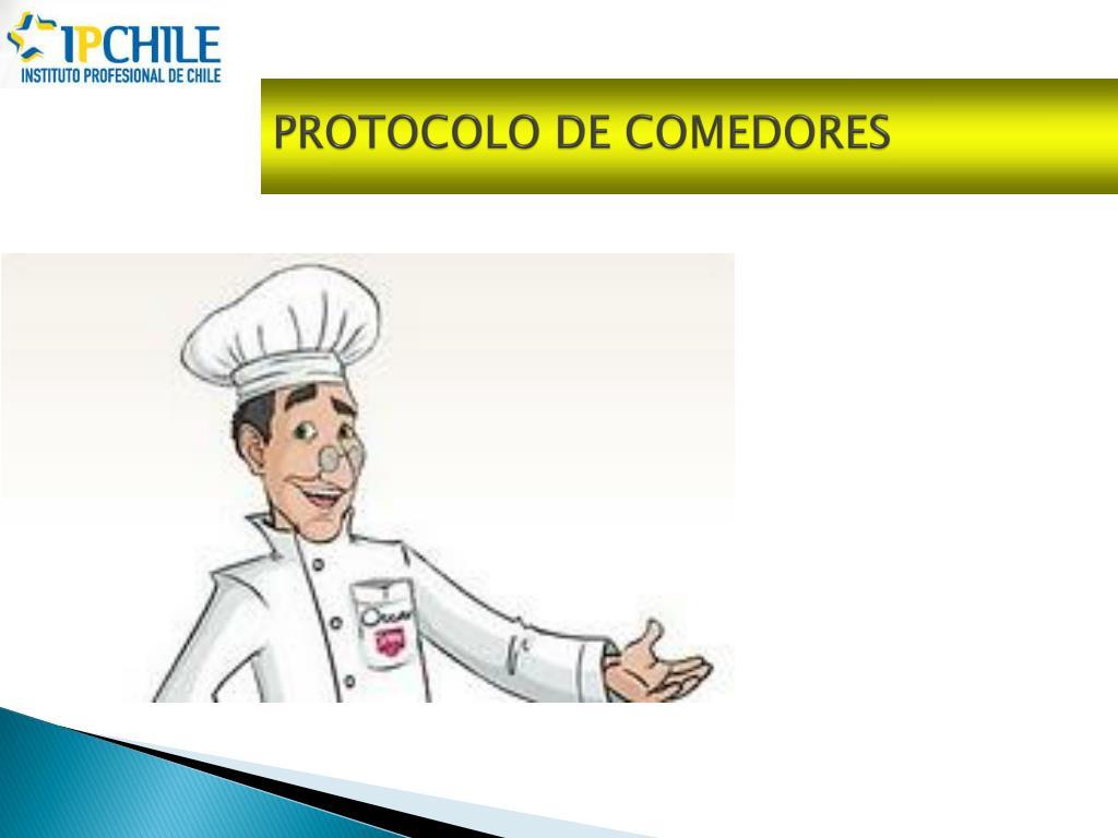 PPT - PROTOCOLO DE COMEDORES PowerPoint Presentation - ID ...