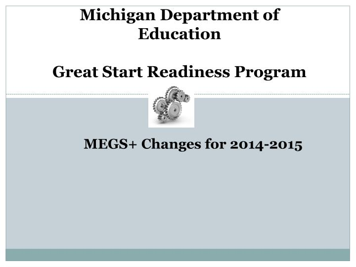michigan department of education great start readiness program n.