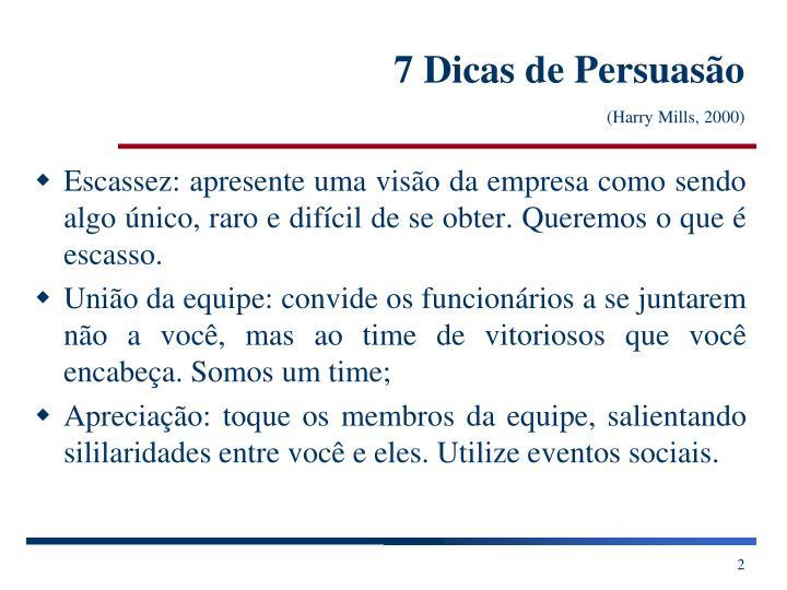 7 dicas de persuas o harry mills 20001