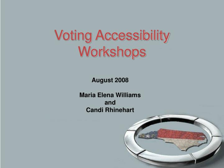 voting accessibility workshops n.