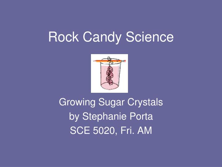 rock candy science n.