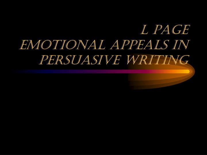 l page emotional appeals in persuasive writing n.