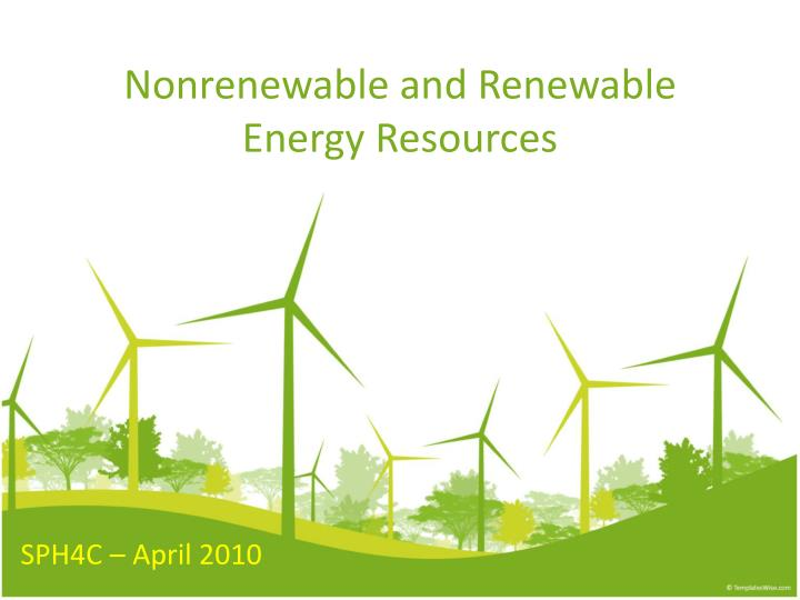 nonrenewable and renewable energy resources n.