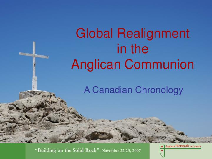 global realignment in the anglican communion