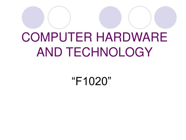 computer hardware and technology n.