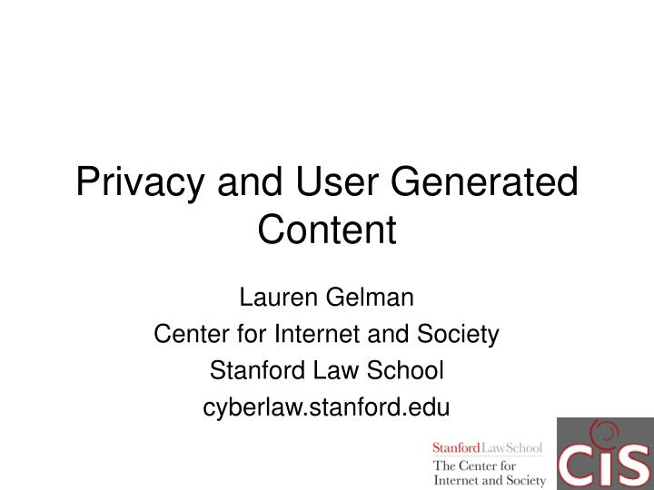 privacy and user generated content n.