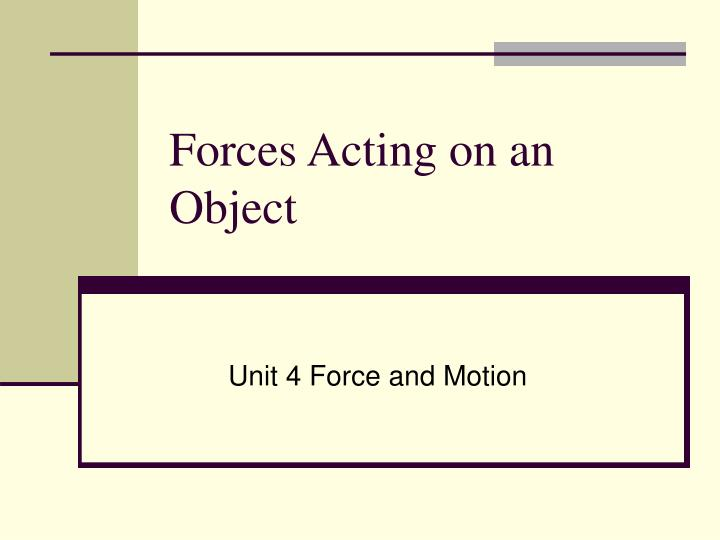 forces acting on an object n.