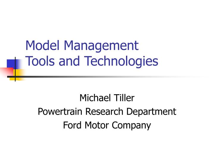 model management tools and technologies n.