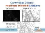 canny edge detector hysteresis threshold1
