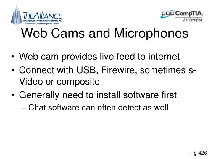 Web Cams and Microphones