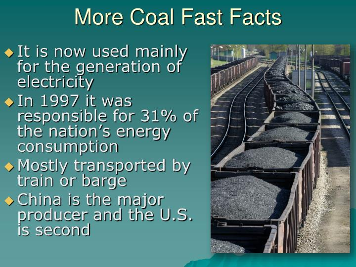 More Coal Fast Facts