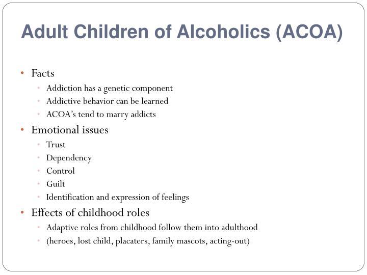 Adult Children of Alcoholics (ACOA)