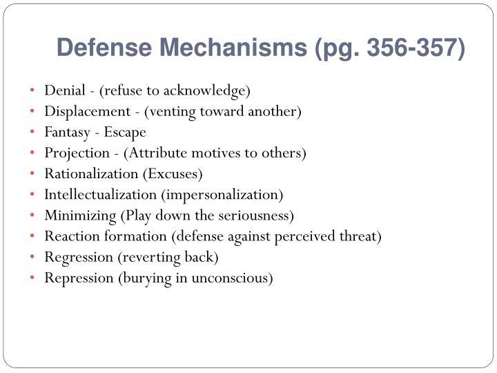 Defense Mechanisms (pg. 356-357)