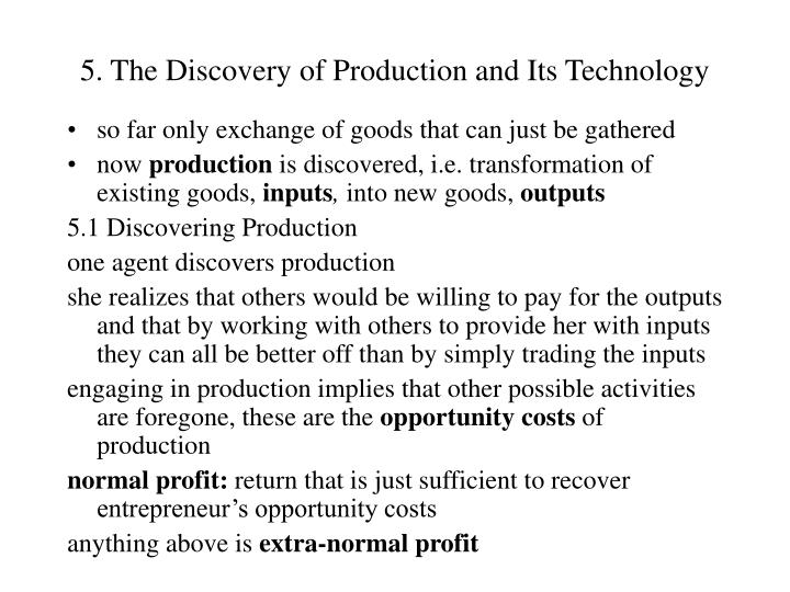 5 the discovery of production and its technology n.