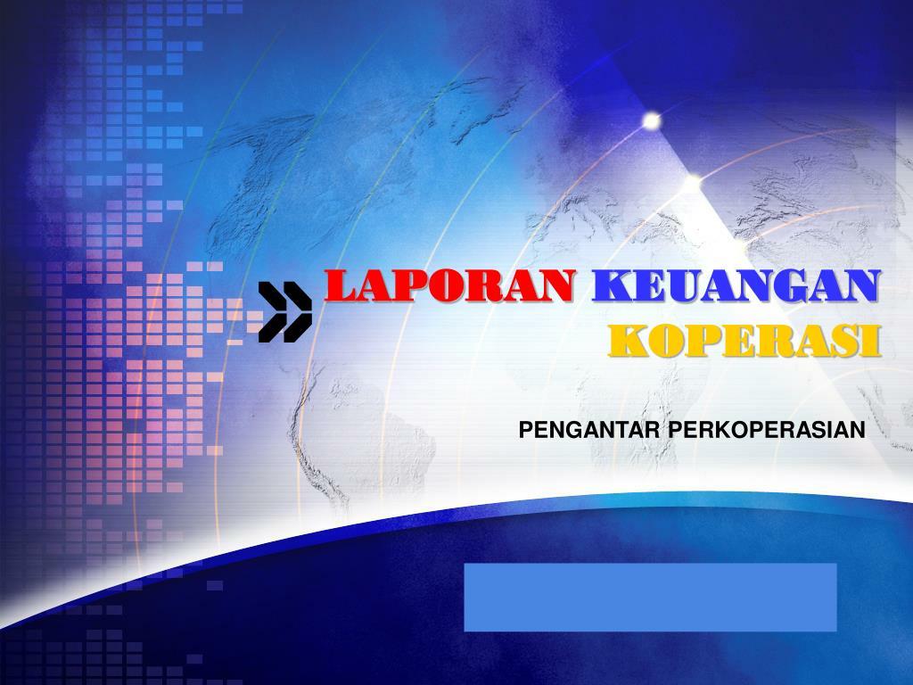 Ppt Laporan Keuangan Koperasi Powerpoint Presentation Free Download Id 6244824