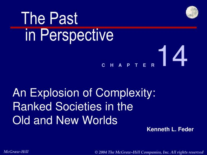 an explosion of complexity ranked societies in the old and new worlds n.