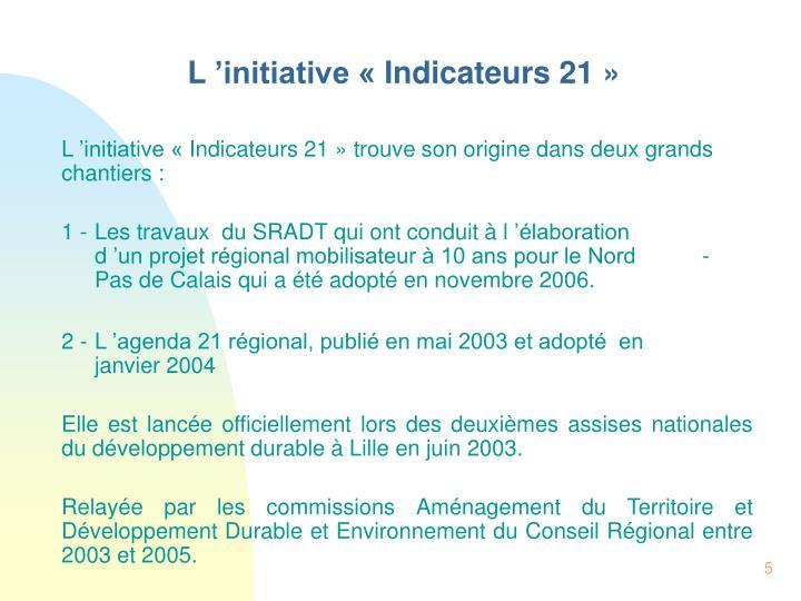 L'initiative «Indicateurs 21»