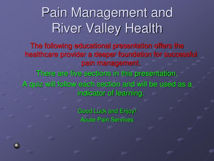 pain management and river valley health n.