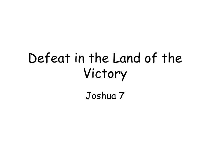defeat in the land of the victory n.