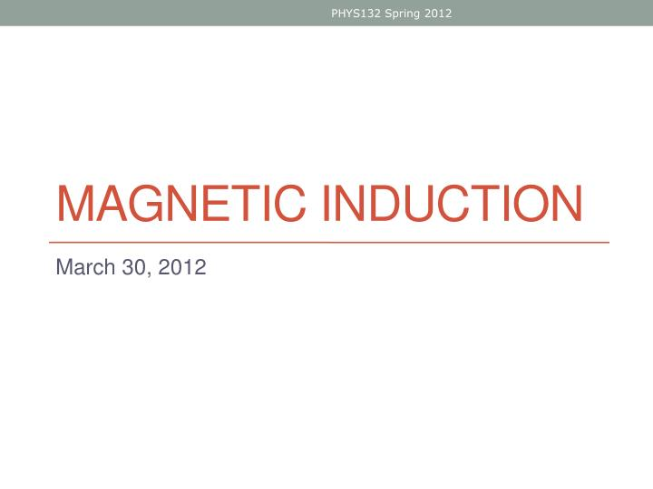 magnetic induction n.