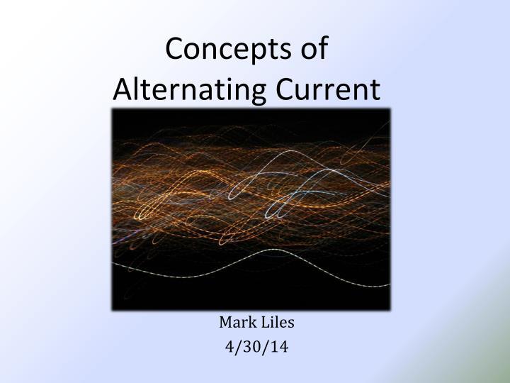 concepts of alternating current n.